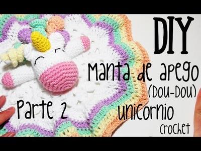 DIY Manta de apego Unicornio Parte 2 crochet.ganchillo (tutorial)