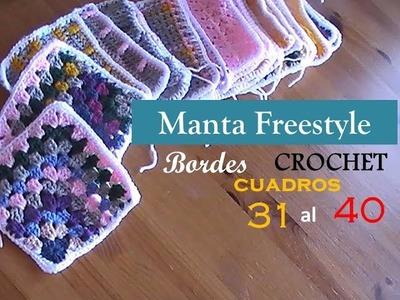 MANTA a CROCHET Freestyle: bordes cuadros del 31 al 40 (zurdo)
