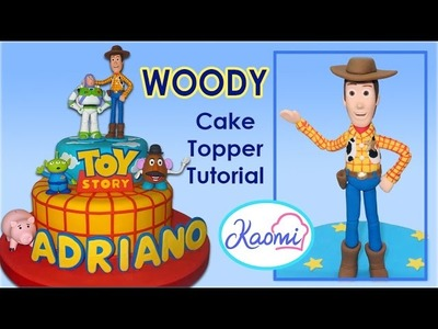 Toy Story (Cake Topper): Woody. Cómo hacer a Woody para tortas