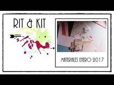CONTENIDO DEL RIT & KIT Nº 5 || ENERO 2017 || MATERIAL SCRAPBOOKING || DIY