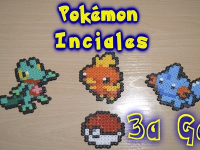 Pokemon Iniciales de la tercera generación con Hama.Perler Beads [Hoenn]