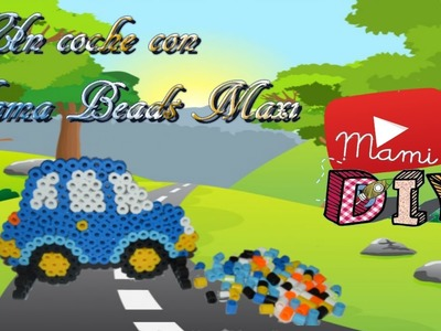Un coche con Hama Beads Maxi - my first hama maxi beads car kit
