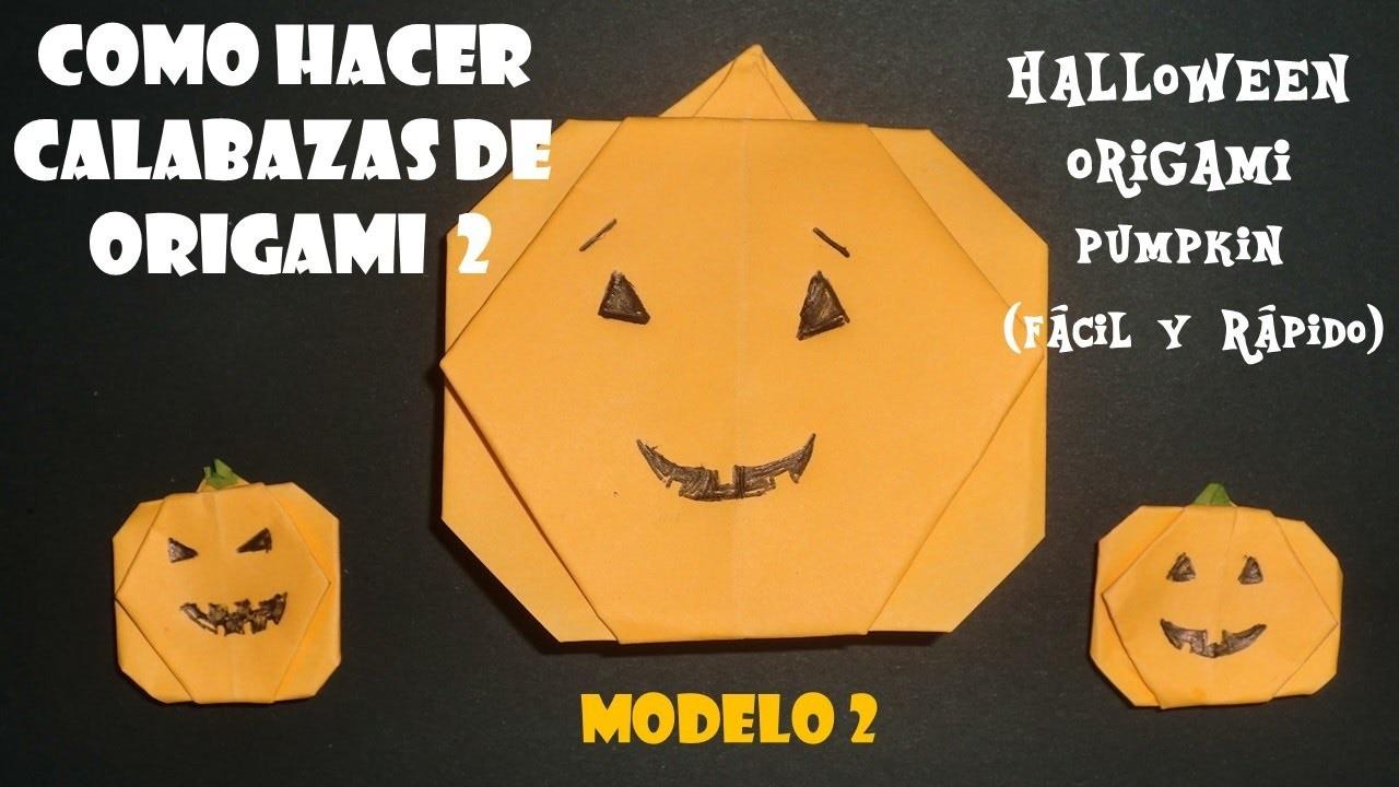 Como hacer calabazas de origami 2 origami facil para ni os halloween origami pumpkin - Como hacer calabazas de halloween ...