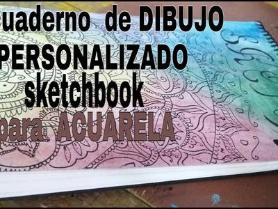 Como  Hacer Un  Sketchbook  O Un  Cuaderno  De  Dibujo