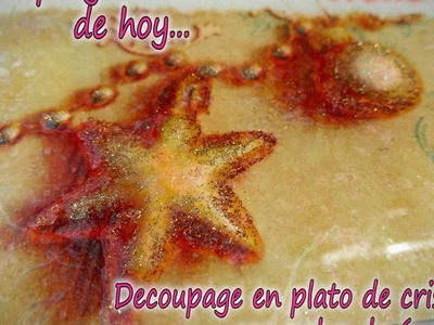 DECOUPAGE EN PLATO DE CRISTAL CON POLVO DE ANGEL 2.3