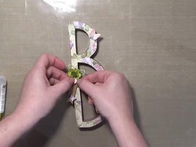 Letra decorada con decoupage