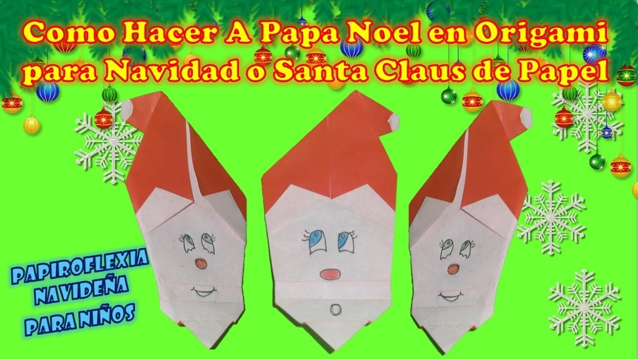 Make Como Hacer A Papa Noel Para Navidad En Origami O Santa Claus - Origami-papa-noel