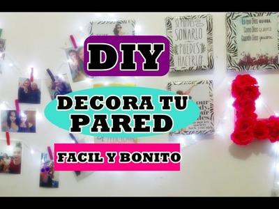 DIY! DECORA TU PARED FACIL Y BONITO