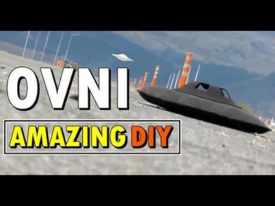 OVNI AMAZING DIY | Hazlo tu mismo - Vuela Increible !!!