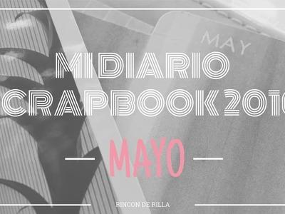 Scrapbooking. Diario Scrapero: Mayo. Planner Heidi Swapp. Documentando mi año mes a mes. Scrap.