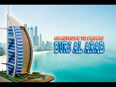 Cómo hacer una maqueta . Burj Al Arab. Arquitectura. DIY