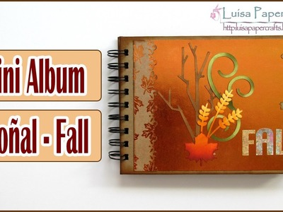 Tutorial Mini Album de Otoño con Bolsillos | DIY Scrapbook | Scrapbooking Luisa PaperCrafts