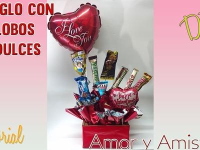 DIY Tutorial Arreglo de dulces y globos Dia del Amor - Ideas San Valentin