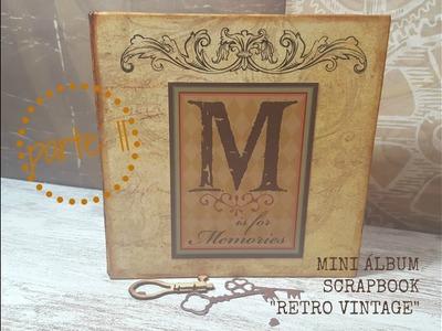 """TUTORAL mini album """"Retro Vintage"""" scrapbook parte II"""