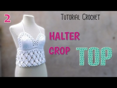 DIY Como tejer un top a crochet (2.2)