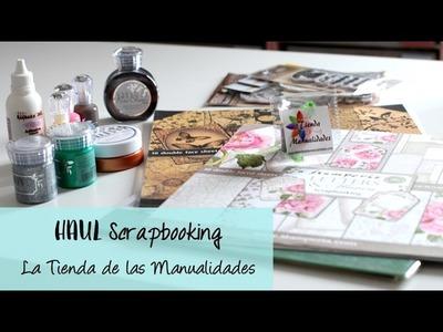 Haul Scrapbooking: La Tienda de las Manualidades