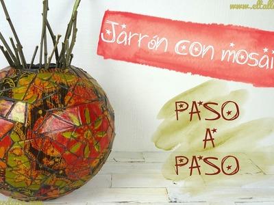 JARRÓN CON MOSAICO Y DECOPATCH - PASO A PASO   CREATIVATE MANUALIDADES - RESOLUCIÓN SORTEO