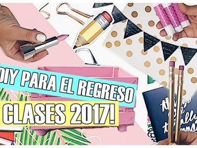 TIPS Y DIY´S PARA LA ESCUELA 2017