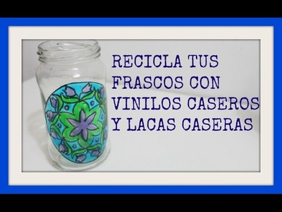 DIY - Tutorial . Cómo hacer tus propios vinilos - Reciclado de frascos de vidrio -Recycling