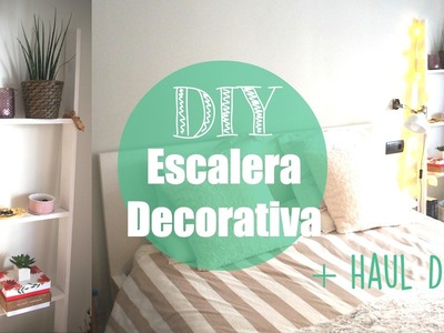 HAUL deco + DIY Escalera Decorativa