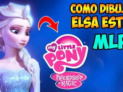 Como Dibuja Elsa Frozen estilo Mlp│how to draw elsa style MLP│ My little pony