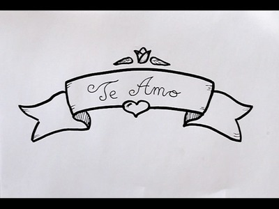 Cómo dibujar Letrero con TE AMO Dibuja Conmigo Dibujos de Amor