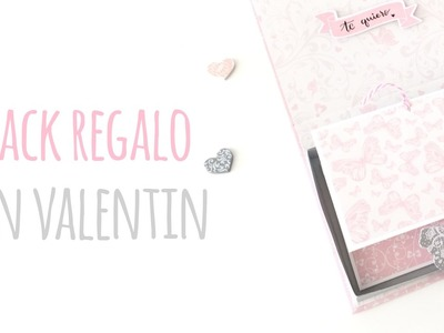Pack regalo San Valentín - TUTORIAL Scrapbook