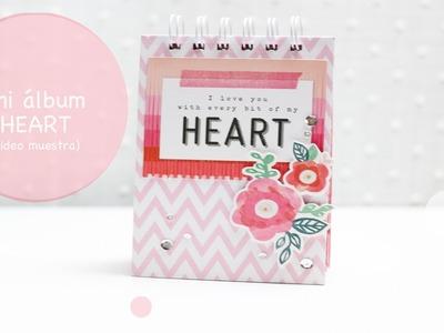 """MIni álbum """"Heart"""" para Fiebre de Scrapbook"""