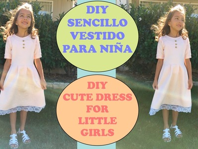 DIY Sencillo Vestido para Niña.DIY Simple Dress for Little Girls.