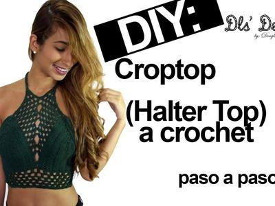 DIY: tutorial de Top  ● (Halter Top)  ●  tejido a crochet paso a paso