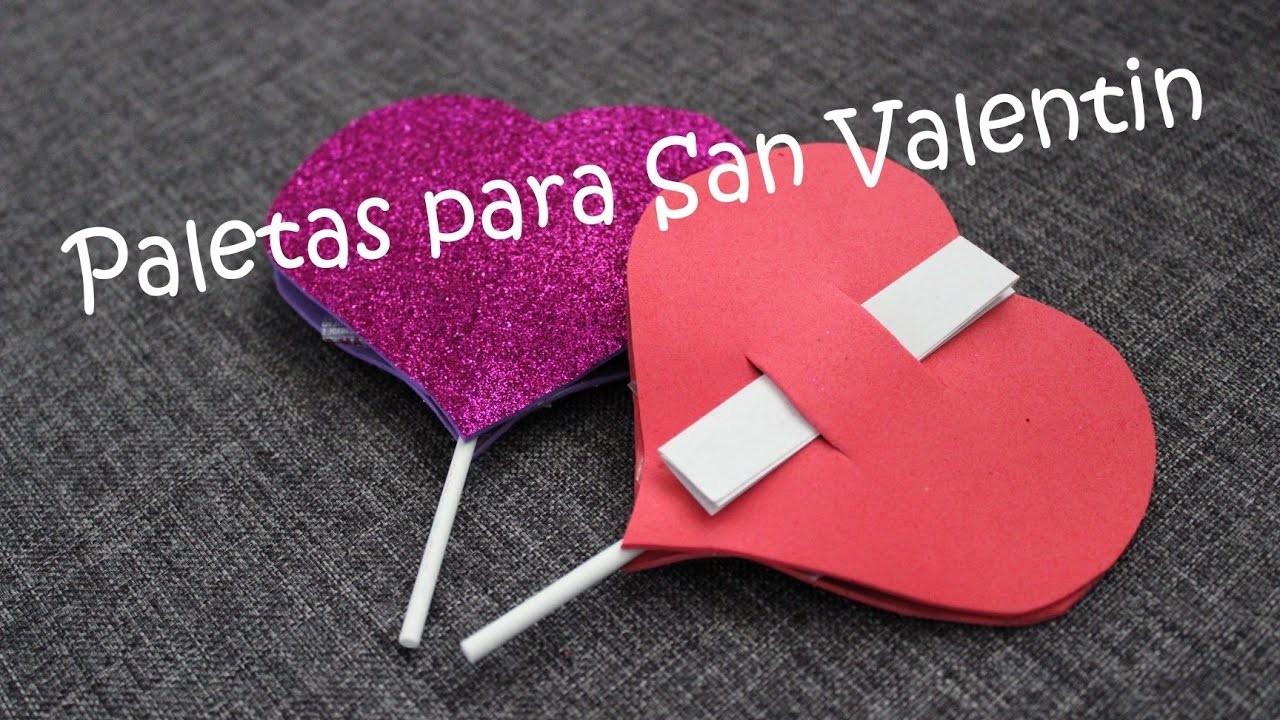 Paletas para San Valentin decoradas, fácil y rápido DIY