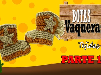 Botas vaqueras tejidas a crochet, cowboy  | parte 1.2