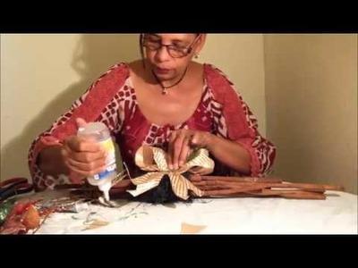 Tutorial hacer un arreglo en canela (centro de mesa)