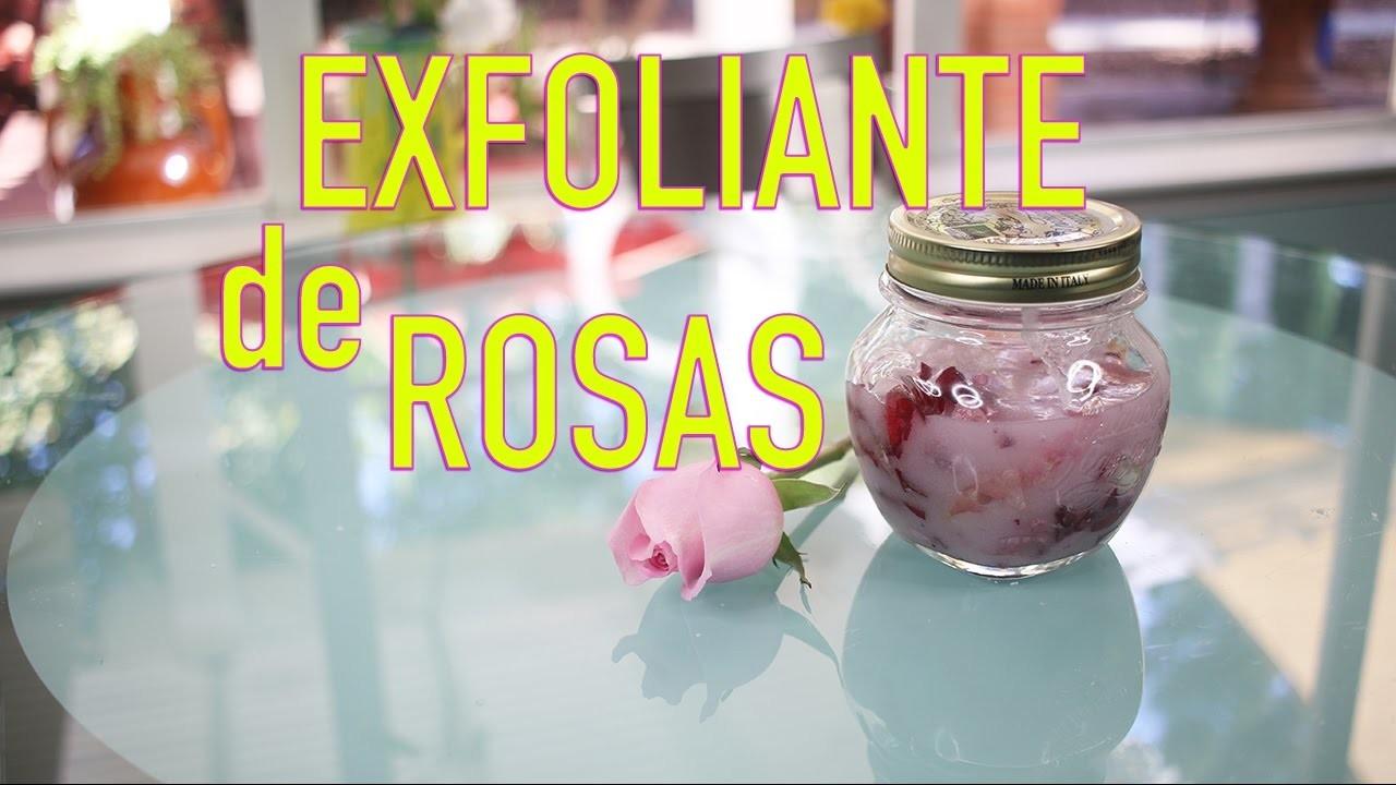 DIY: EXFOLIANTE DE ROSAS | YASMANY