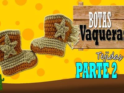 Botas vaqueras tejidas a crochet, cowboy  | parte 2.2