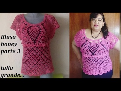 Blusa a crochet honey (parte 3)