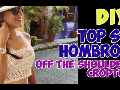 DIY Crochet: CropTop sin hombros. Off the shoulders CropTop