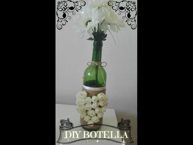 DIY reciclando una botella
