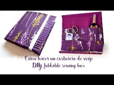 Cómo hacer un costurero de viaje - DIY foldable sewing box