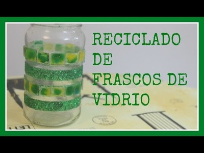 Frasco de vidrio decorado - DIY - Tutorial