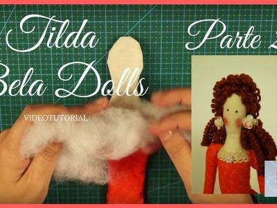 DIY - Tutorial Muñeca Tilda Parte 2 - Bela Dolls - Rellenar las partes del cuerpo de la muñeca