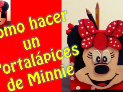 PORTALAPICES DE MINNIE MOUSE  - DIY MANUALIDADES FACILES