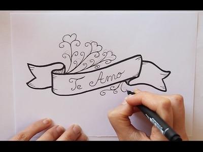 Cómo dibujar Letrero con TE AMO (3) Dibuja Conmigo Dibujos de Amor