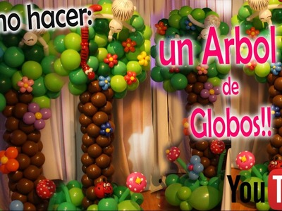 Como hacer UN ÁRBOL EN GLOBOS!!! DIY How to make a tree in balloons