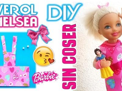 DIY | Como hacer ROPA para Muñecas Barbie CHELSEA SIN COSER| Manualidades para MUÑECAS