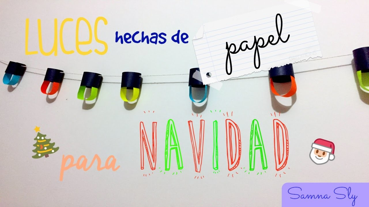 Lucecitas de papel para navidad samna sly my crafts and - Lucecitas de navidad ...