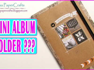 Tutorial Scrapbook Mini Album Folder sin Papel Decorado | Scrapbooking Fácil |  Luisa PaperCrafts