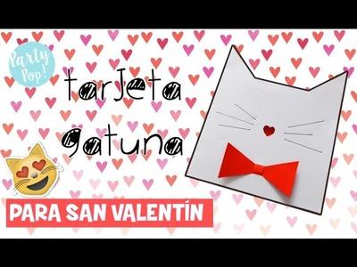 Tarjeta para San valentin de gatito ???? DIY - Regala algo especial ???? | Party pop!???? |
