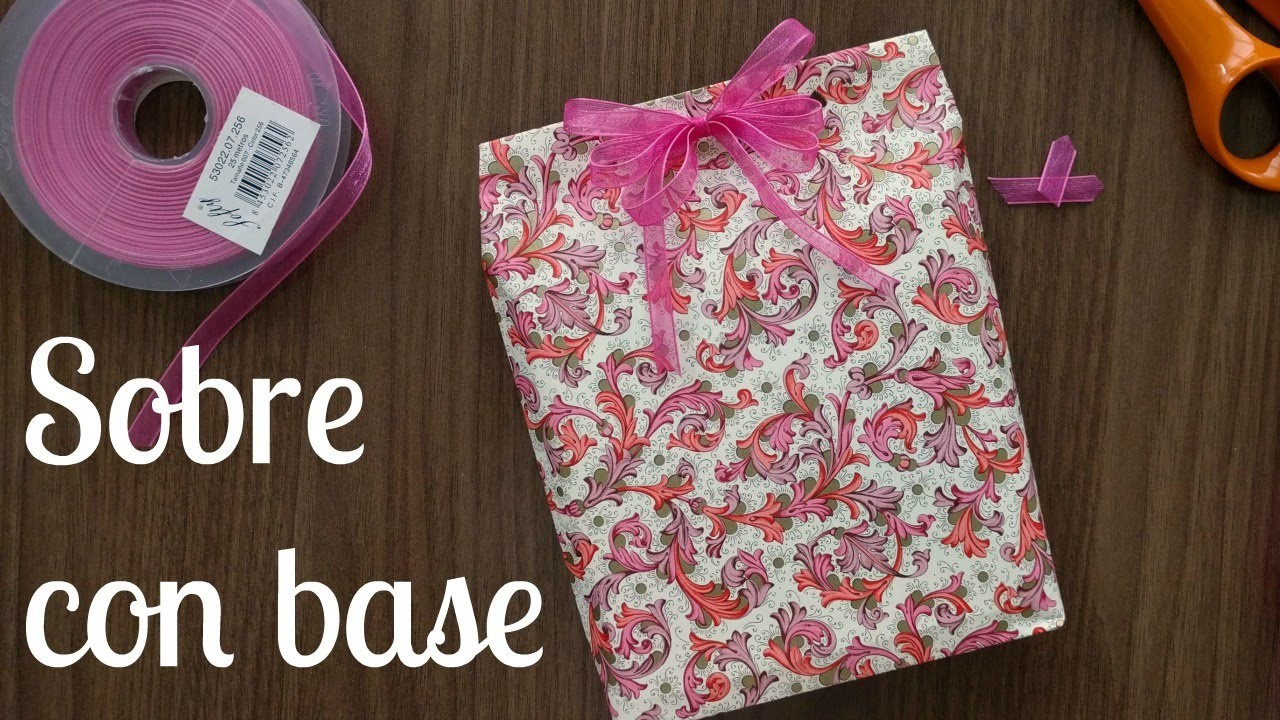 Hacer un SOBRE DE PAPEL CON BASE - Para regalos NO RECTANGULARES