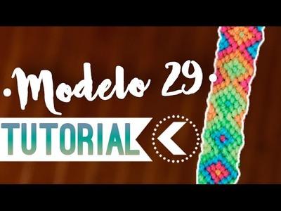 Modelo 29. ♥︎ Pulsera de macrame (English subtitles) | DIY | Paso a paso